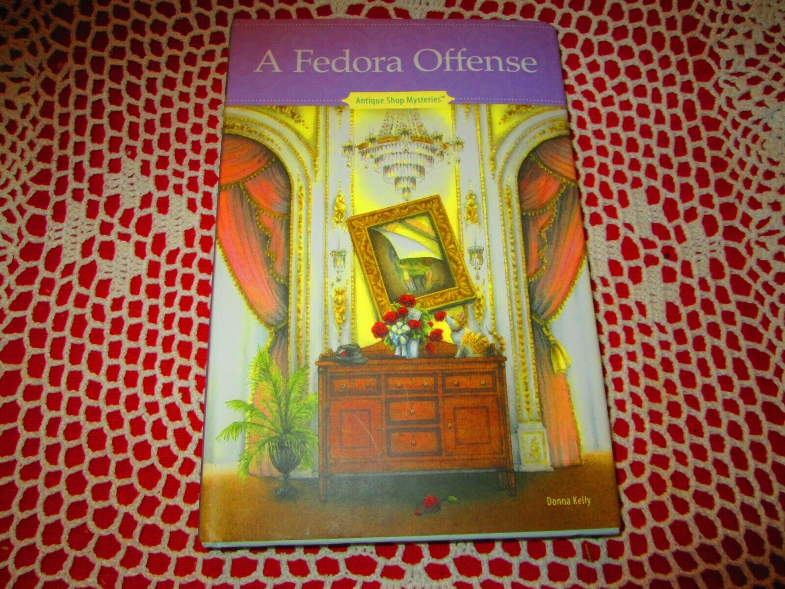 A FEDORA OFFENSE Antique Shop Mysteries DONNA KELLY - $9.99