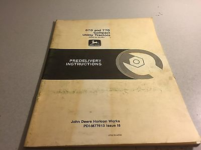 John Deere 670 And 770 Compact Utility Tractors Predelivery Instructions Issue18