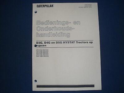 Cat Caterpillar D3g D4g D5g Hystat Dozer Operation Maintenance Manual Dutch