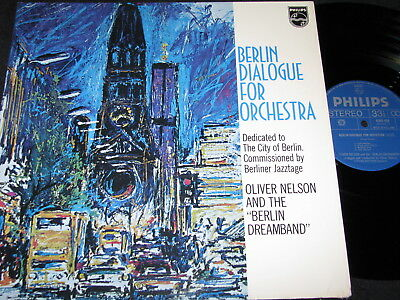 OLIVER NELSON AND THE BERLIN DREAMBAND Berlin Dialogue/ Dutch LP PHILIPS 6369404