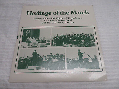"""HERITAGE OF THE MARCH COLUMBUS COLLEGE BAND COL HAL J GIBSON  12"""" VINYL RECORD"""