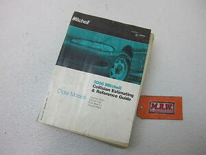 MITCHELL CRASH COLLISION ESTIMATING GUIDE BOOK 2006 OLDER MODEL FORD CHRYSLER GM