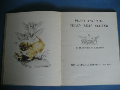 Puffy and The Seven Leaf Clover HARDCOVER Dorothy Lathrop 1957 PEKINGESE STORY