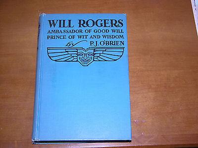 vntg book Will Rogers Ambassador of Good Will by PJ O'Brien 1935 Amer. history
