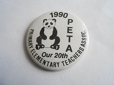 Vintage 1990 PETA Primary Elementary Teachers Assn Our 20th Panda Bear Pinback