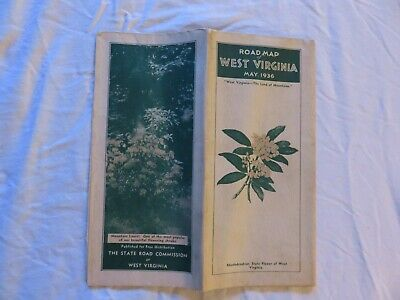 West Virginia State Road Map May 1936 Issued By The State Road Commission