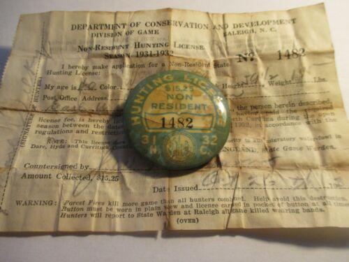 1931-32 NON RESIDENT HUNTING LICENSE PIN BACK BUTTON.NORTH CAROLINA