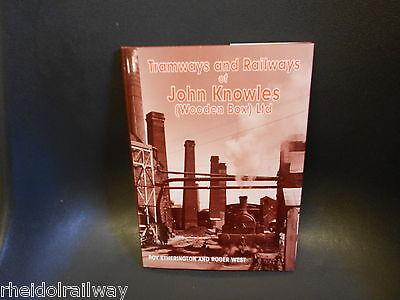 John Knowles (Wooden Box) Ltd, Tramways and Railways  swadlincote Woodville