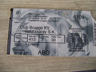 TICKET CLUB BRUGGE - GALATASARAY  23/10/2002  CHAMPIONS LEAGUE