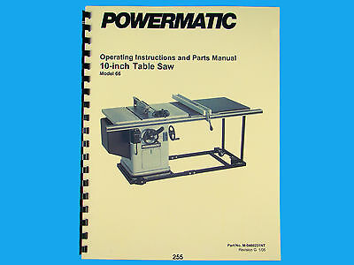 Powermatic Model 66 10 Table Saw Instruction Parts List Manual 255
