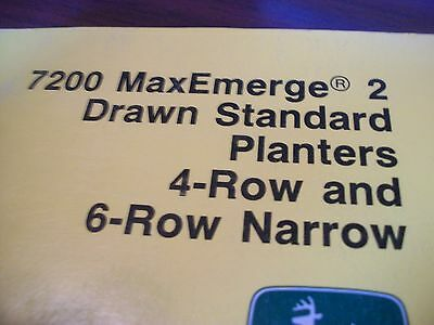 John Deere Operators Manual 7200 Maxemerge2 Drawn Std. Planter 4row6row Narrow