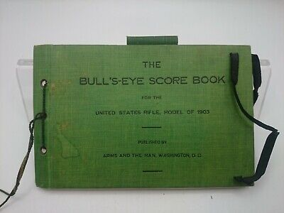 Johnston Bull's-Eye Score Book for the United States Rifle Model of 1903 Perfect