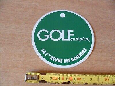(B11) AUTOCOLLANT VINTAGE GOLF EUROPEEN LA 1ere REVUE DES GOLFEURS