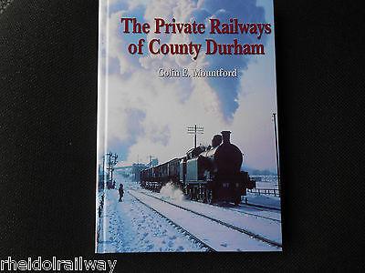 County Durham Private Railways  by Industrial Railway Society(Hardback)