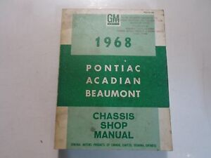 1968 PONTIAC ACADIAN BEAUMONT Chassis Service Manual CDN STAINED WRITING WORN 68