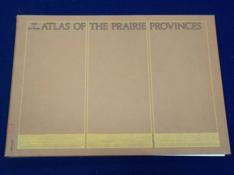 1971 ATLAS OF THE PRAIRIE PROVINCES WEIT & MATTEWS - CANADA - COLOR MAP - KD 508