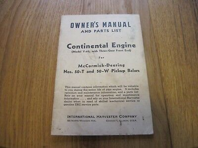 Mccormick Deering Owners Manual Parts List Ih Continental Engine 50-t 50-w Baler