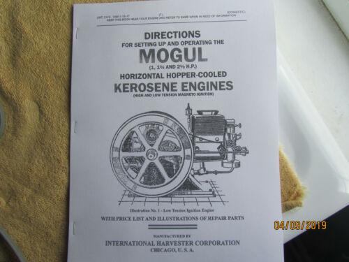 1917 IHC Mogul Kerosene 1 - 2 1/2 HP Engine Operating Instructions/ Parts Manual