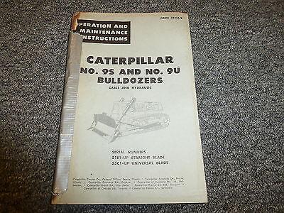 Caterpillar Cat 9s 9u Bulldozer Dozer Owner Operator Maintenance Manual