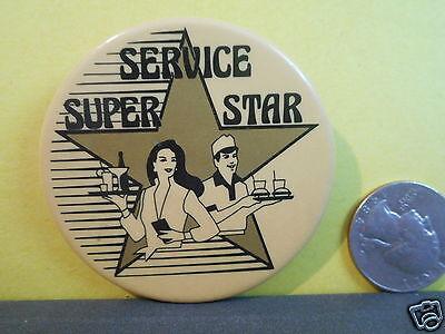 SERVICE SUPER STAR PIN,BADGE,BUTTON!!