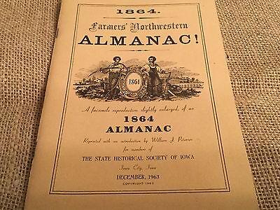 1864 Farmers Northwestern Almanac  Reprinted December  1963 Iowa City  Ia
