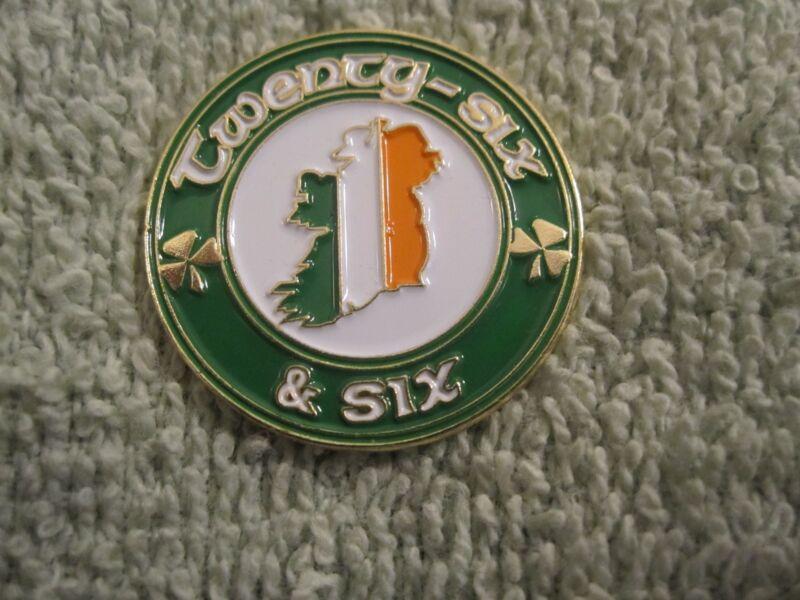 Twenty Six & Six One Ireland Pin/Badge Celtic Irish Sinn Fein