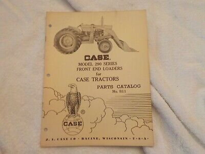 Case Model 290 Series Front End Loaders For Case Tractors Parts Car. No. 811