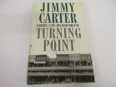 "Jimmy Carter President signed ""Turning Point"" hardcover book JSA COA"