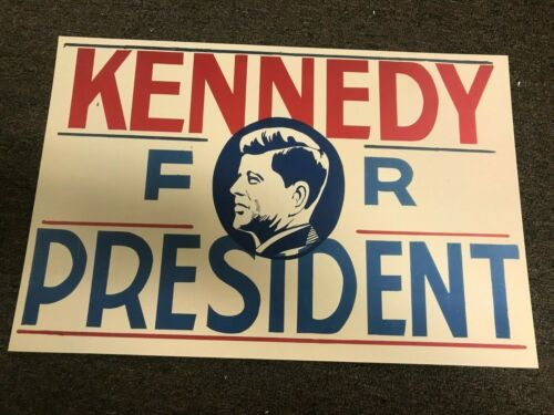 John F. Kennedy JFK Kennedy for President Campaign Poster Sign