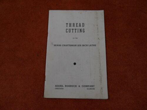 "Craftsman Atlas 6"" Metal Lathe Thread Cutting & Coil Winding Operations Manual"