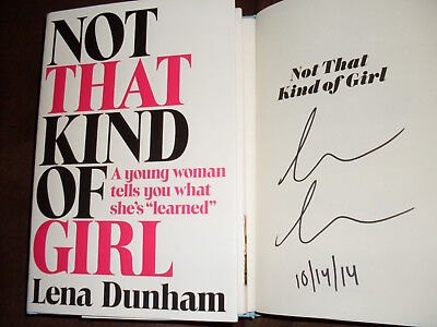 Hbo Girls Lena Dunham Signed   Dated Not That Kind Of Girl 1St Printing Hc Book