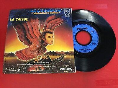 DISQUE VINYLE 45T : Johnny Hallyday La caisse Montpellier