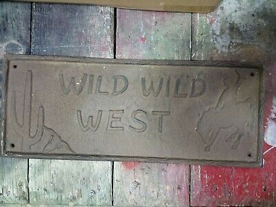 Cast Iron Wild Wild West Wall Plaque Sign Rustic Ranch Wall Decor Western Cowboy](Wild Wild West Decorations)