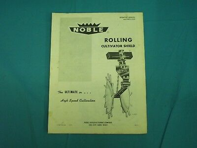 Vintage Noble Rolling Cultivator Shield Operators Manual Parts Lists