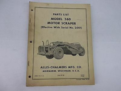 Allis Chalmers Model 360 Motor Scraper Parts List Effective With Serial No. 2001