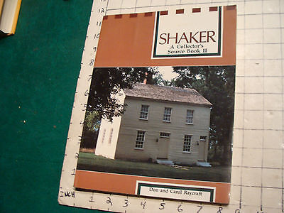 vintage book: SHAKER a collector's Source Book II by Don & Carol Raycraft