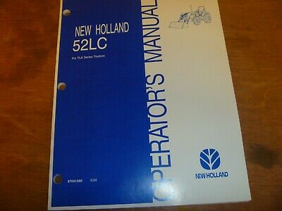 New Holland 52lc Front-end Loader For Tla Tractor Owner Operator Manual 87041380