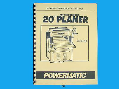 Powermatic Model 208  20 Planer Operating Instruction Parts Manual 287