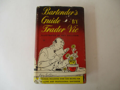 Trader Vic Bartender Guide Vintage Drink Recipes Cocktails Pub Party 1948