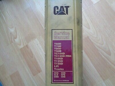 Caterpillar T60d Thru T150d Lift Truck Service Manual 5kb 5lb 5mb 5rb 5nb 5pb