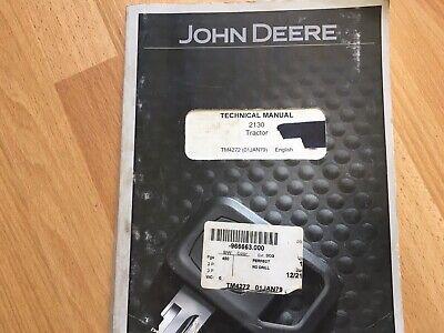 John Deere 2130 Tractor Technical Repair Manual Tm4272 Oem