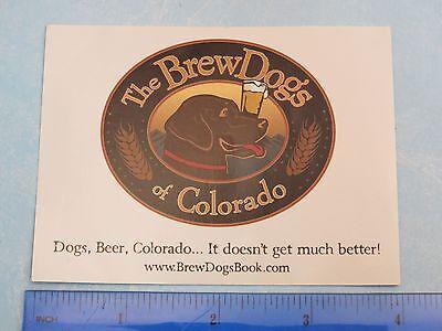 Colorado Beer Brewery Sticker   The Brew Dogs Of Colorado Book   Labrador Woof
