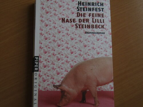 Die feine Nase der Lilli Steinbeck    H.Steinfest