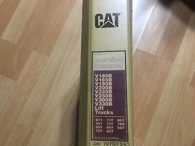 Caterpillar V160b - V330b Lift Trucks Service Operation Manual Later Print