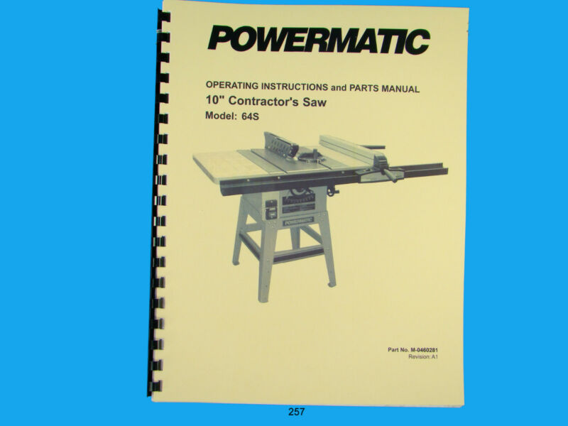"Powermatic  Model 64S   10"" Contractors Saw Instruction & Parts List Manual *257"