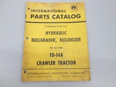 International Ih Hydraulic Bullgrader Bulldozer For Td-14a Crawler Parts Catalog