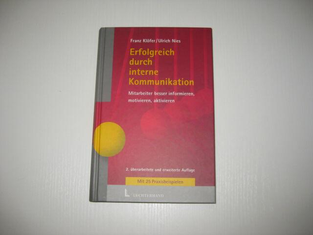 Erfolgreich durchinterne Kommunikation von Franz Klöver / Ulrich Nies 2. A. 2001
