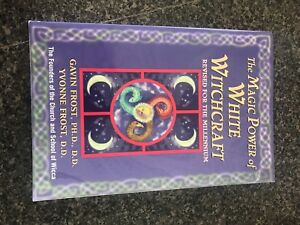 The magic power of white witch craft revised for the millennium