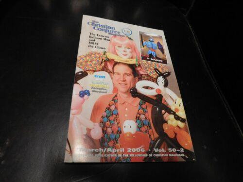 The Christian Conjurer Magic Magazine 2006 March April Balloon Man M&M Clown