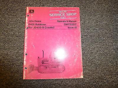 John Deere 6405 Bulldozer Dozer For 450b Crawler Owner Operator Manual Omt33517